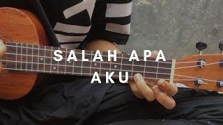 SALAH APA AKU - ILIR 7 (lirik &chord) | Cover Ukulele by Alvin Sanjaya