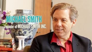 COC: Michael Smith, Interior Designer & Founder of Michael Smith Inc.
