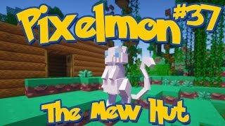 Pixelmon Minecraft Pokemon Mod Season 2 Lets Play! Episode 37 - The Mew Hut