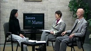 issues that matter bill and joan rist