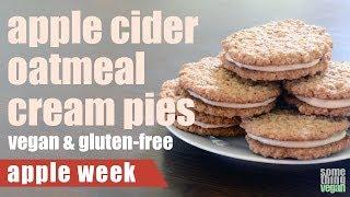 apple cider oatmeal cream pies (vegan & gluten-free) Something Vegan Apple Week