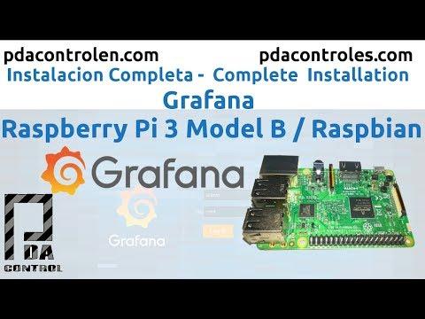 Complete installation Grafana Dashboard in Raspberry Pi 3 B / B +