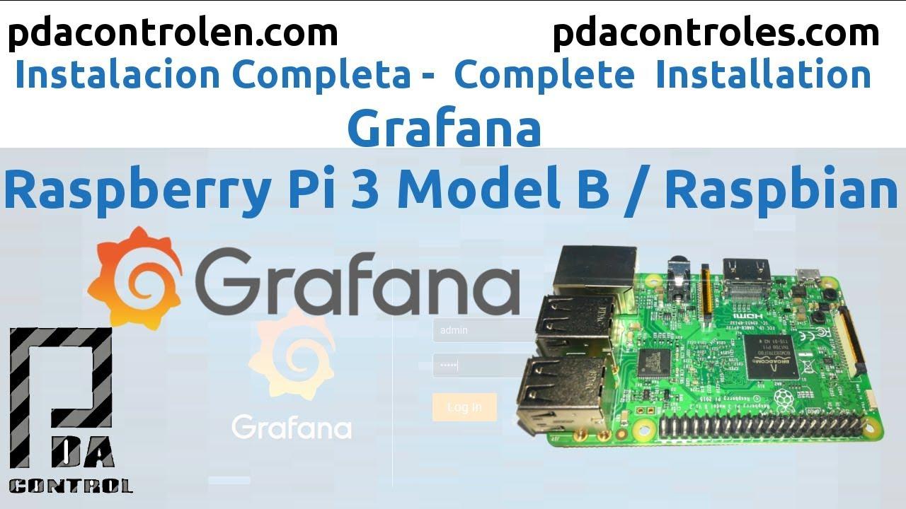 Installation Dashboard Grafana in Raspberry Pi 3 B or B+ : PDAControl