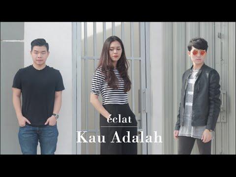 Isyana Sarasvati Feat. Rayi Putra - Kau Adalah (eclat Cover)