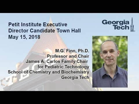 Petit Institute Executive Director Candidate Town Hall - M.G. Finn, Ph.D.