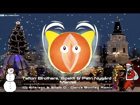 Teflon Brothers x Petri Nygård x Spekti - Manteli (Dj Elfer