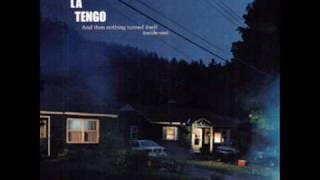Yo La Tengo - Nothing But You and Me