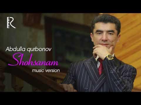 Abdulla Qurbonov - Shohsanam