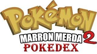 Pokemon Marron Merda 2 - Pokedex completo (Parte 1)
