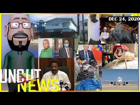 GUYANA UNCUT NEWS || DECEMBER 24, 2020