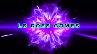 Intro - LS DOES GAMES NEW 2016 INTRO |LS DOES GAMES|