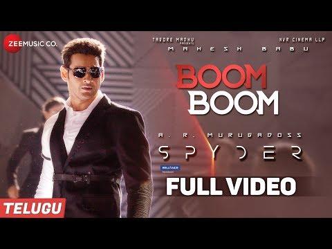 Boom Boom (Telugu) -FullVideo | Spyder| Mahesh Babu,Rakul Preet Singh |AR Murugadoss |Harris Jayaraj