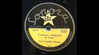 Sven Arefeldts Orkester - Tomtarnas Vaktparad (1951)