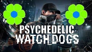 Watch Dogs: Psychedelic Full Walkthrough - Digital Trip