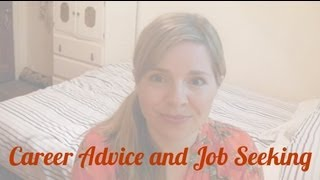 Career Advice and Job Seeking