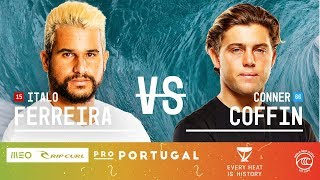 Italo Ferreira vs. Conner Coffin - Round of 16, Heat 7 - MEO Rip Curl Pro Portugal 2019