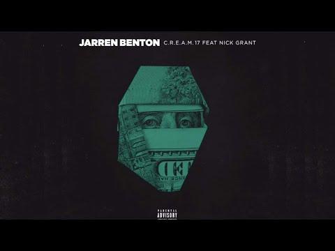 Jarren Benton Ft. Nick Grant - C.R.E.A.M. '17