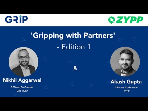 Webinar with Co-founders of Zypp | GRIP - Akash Gupta | Nikhil Aggarwal (Leasing and Growth!)