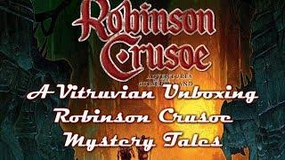 Vitruvian Unboxing : Robinson Crusoe - Mystery Tales