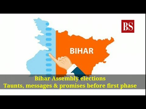 Bihar Assembly Elections: Taunts, Messages U0026 Promises Before First Phase