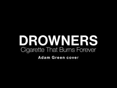Drowners - Cigarette That Burns Forever (Adam Green cover)