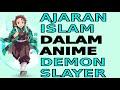 Ajaran Islam dalam anime Demon Slayer/kimetsu no yaiba