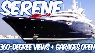 Serene Yacht - 360-Degree Views of Russian Super Yacht Serene