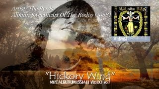 The Byrds - Hickory Wind (1968) (2003 Deluxe 2CD Remaster) [720p HD]