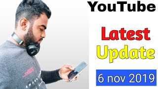YouTube Latest Update And Good News With Best New Features