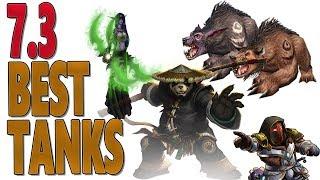 7.3 & 7.2.5 BEST TANKS   Mythic+   Raids   World of Warcraft Legion