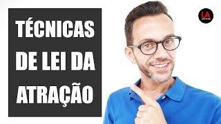 Baixar COMO FUNCIONAM AS TÉCNICAS DE LEI DA ATRAÇÃO | LUIS ALVES