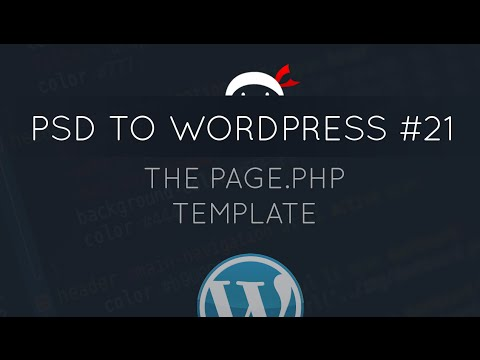 PSD to WordPress Tutorial #21 - The page.php Template