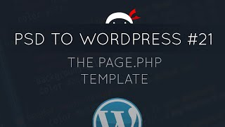 PSD to WordPress Tutorial #21 - The page.php Template Mp3