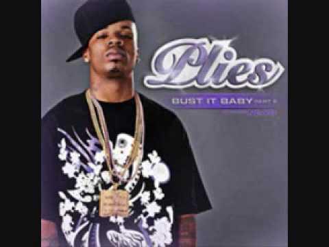 Plies-Bust It Baby (Part 2)