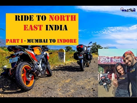 Ride to North East India | Part 1 | Mumbai to Indore | 560 Kms