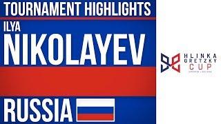 Ilya Nikolayev | Hlinka Gretzky Cup | Tournament Highlights