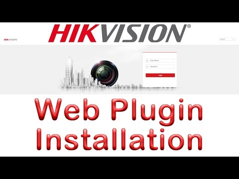Install Web Plugin for Hikvision Devices - YouTube