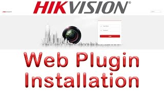 Install Web Plugin for Hikvision Devices