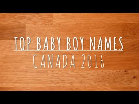 Top Baby Boy Names Canada 2016