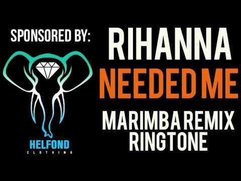Rihanna - Needed Me Marimba Ringtone and Alert