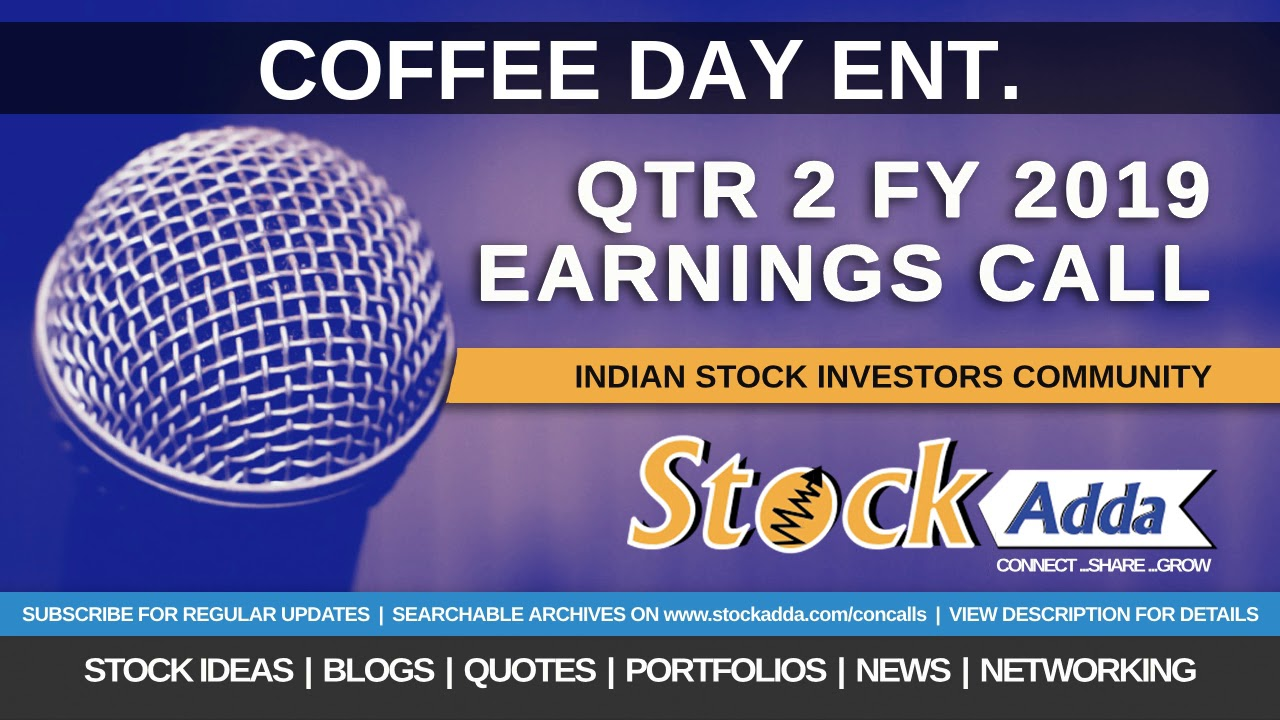 Coffee Day Enterprises Ltd Investors Conference Call Qtr2 FY19