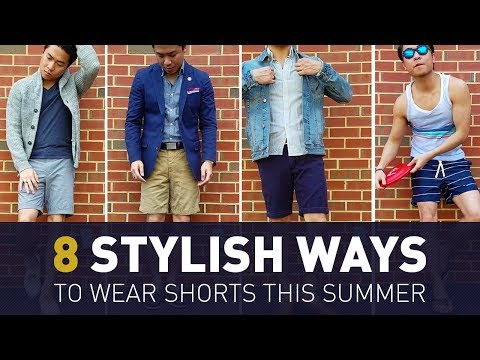8 Stylish Ways to Wear Shorts | Men's Summer Lookbook | How To Style
