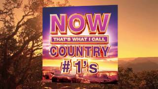 NOW Country #1's Available Everywhere!