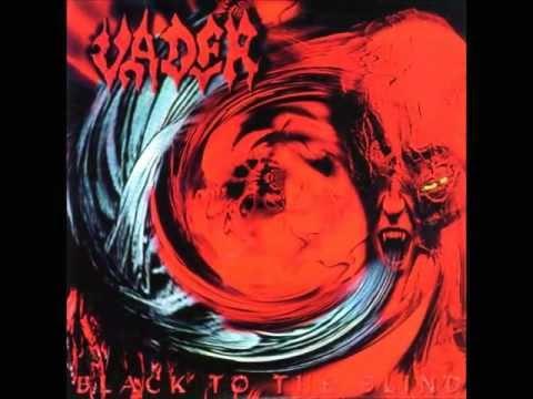 Vader - Black To The Blind (full Album)