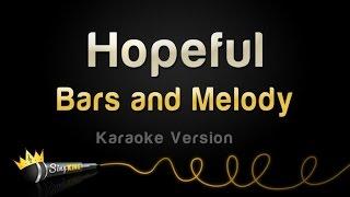 Bars And Melody Hopeful Karaoke Version.mp3