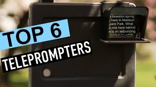 BEST 6: Teleprompter 2018