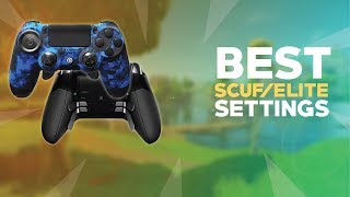 Best SCUF  ELITE Settings for Fortnite Xbox One and PS4