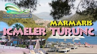 Marmaris Part 3 - Icmeler & Turunc - Turkey