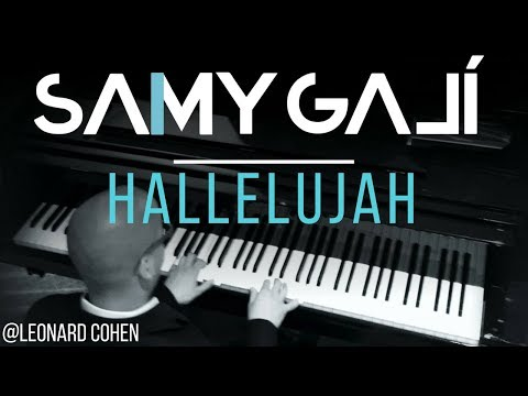 "Leonard Cohen/Il Divo - Hallelujah ""Aleluya"" (Solo Piano Cover) Samy Galí"