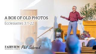 Fairview Mennonite church Sunday Service: Sunday, December 27th, 2020 - Phil Schrock